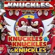 Jogar Knuckles Knuckles & Knuckles Gratis Online
