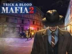 Jogar Mafia Trick & Blood 2 Gratis Online