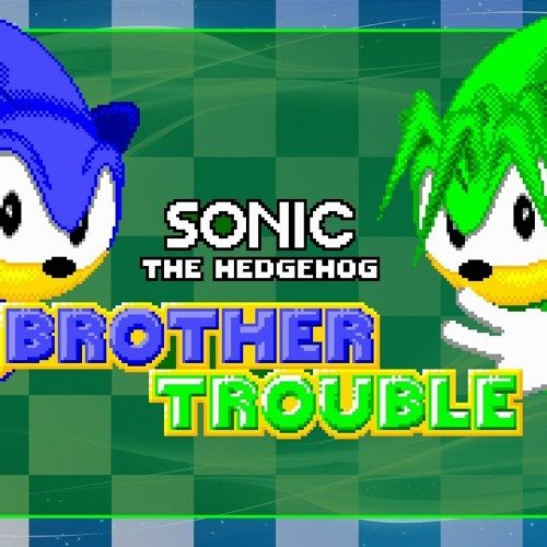 Sonic Brother Trouble