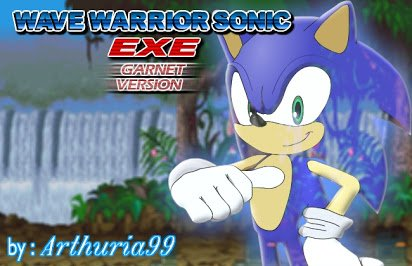 Wave Warrior Sonic EXE – Episode 1