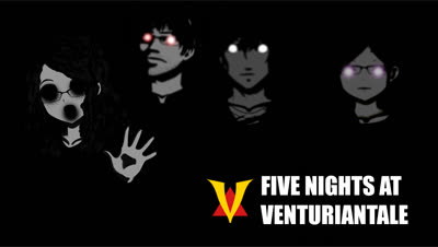 Five Nights At VenturianTale