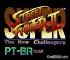 Super Street Fighter 2- The New Challengers [PT-BR]