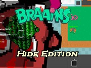 Braains.io Hide Edition