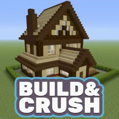 Build & Crush