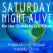 Saturday Night Alive for the Global Peace Tribe: Rise of the Divine Feminine