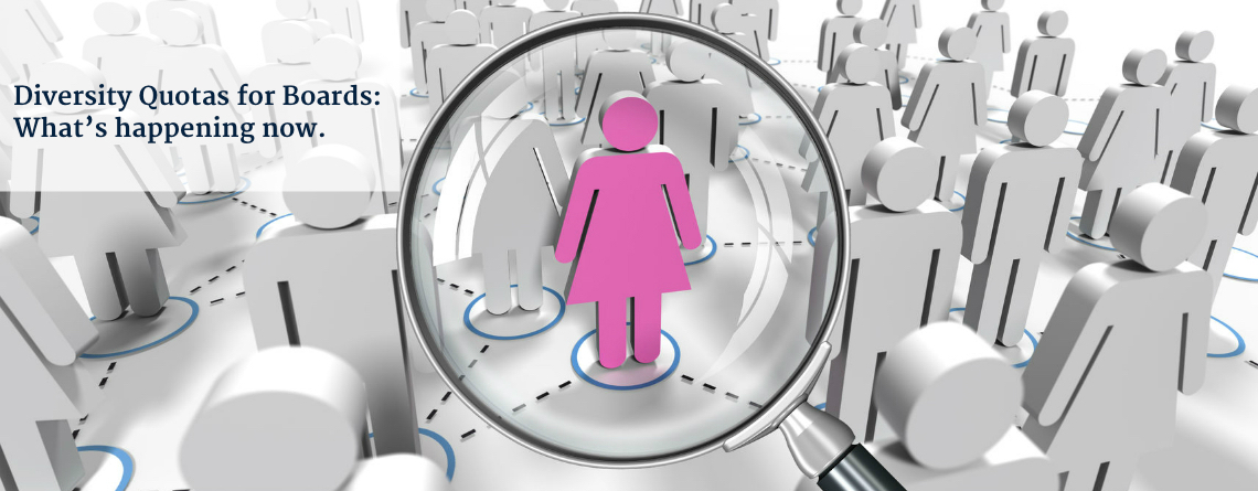 Diversity Quotas for Boards: What's happening now.