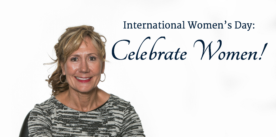 International Women's Day: Celebrate Women!