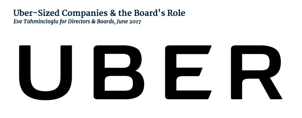 Uber-Sized Companies the Boards Role
