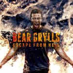 bear grylls, discovery, emisiune, motivational, evadare din infern