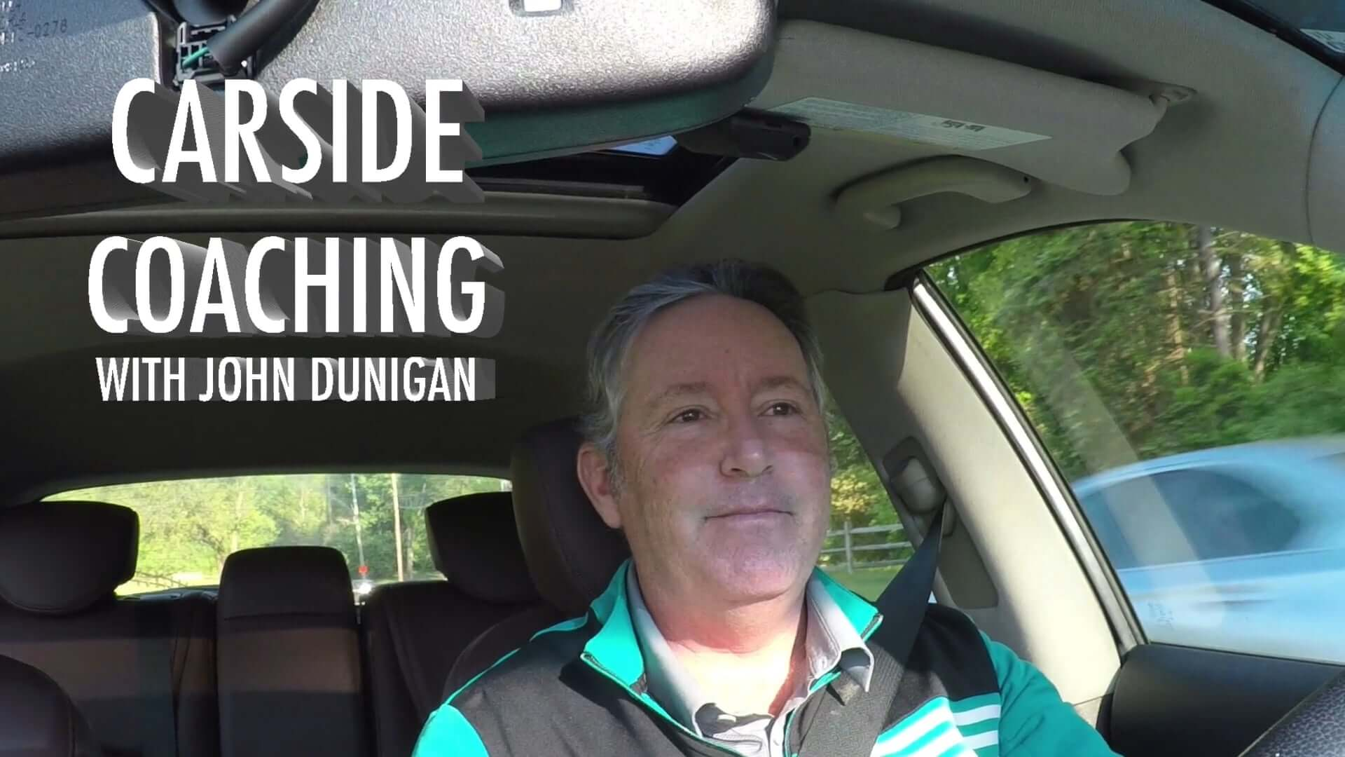 Carside Coaching with John Dunigan: Adversity