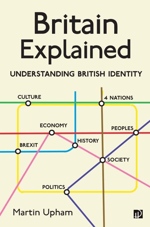 small resolution of britain explained understanding british identity john harper publishing