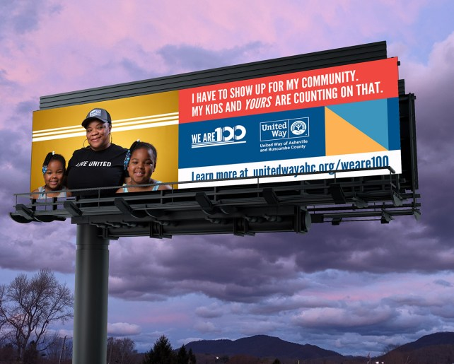 A billboard image of a Black mother and children with the words : I have to show up for my community. My kids and yours are counting on that.