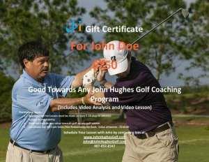 john Hughes golf, $250 Gift Certificate, Orlando Golf Lessons, Orlando Golf Schools, Florida Golf Schools, Florida Golf Lessons