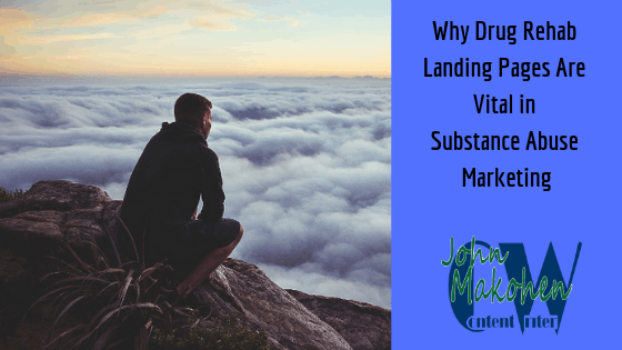 Why Drug Rehab Landing Pages Are Vital in Substance Abuse  Treatment Marketing