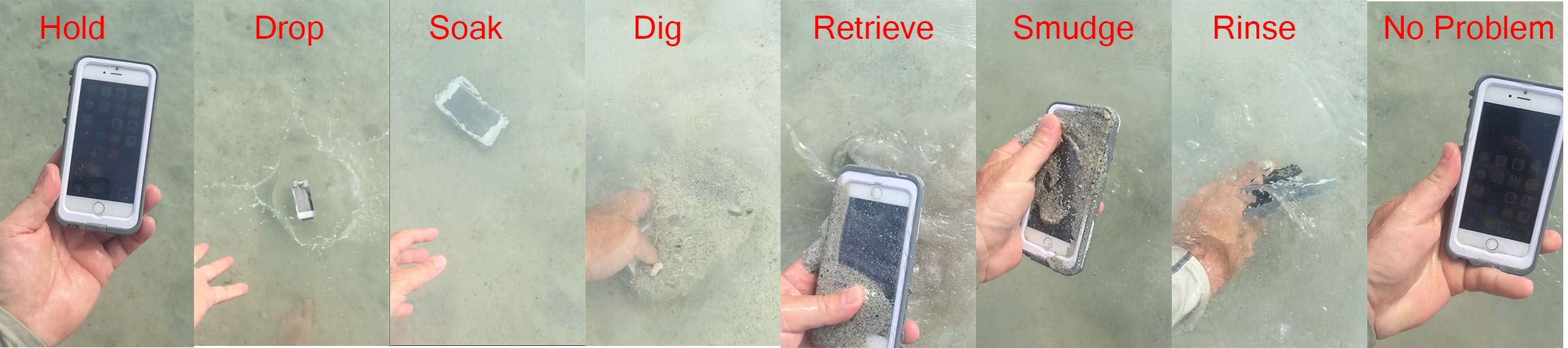 Here's a sequence of images in which I drop my phone in the water, dig it in sand, rinse it off, and reveal a perfectly protected phone #LifeProof