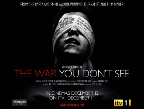 John Pilger -The War You Don't See