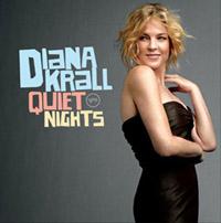 Quiet Nights: Diana Krall