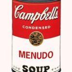 Benito Del Aguila Tropicalization Warhol Series Menudo Soup