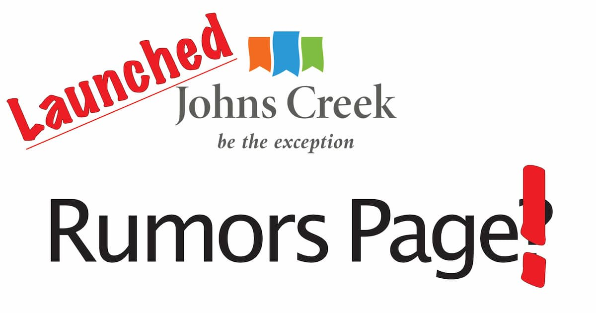City of Johns Creek rumors page Launched Johns Creek Post