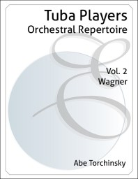 Tuba Players Orchestral Repertoire Volume 2
