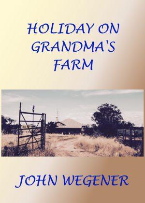 Holiday On Grandma's Farm Published