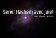 Servir Hashem avec joie