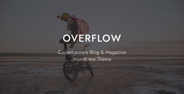 Overflow v1.3.3 - Contemporary Blog & Magazine Theme