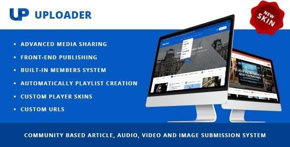 Uploader v3.0.0 - Advanced Media Sharing Theme