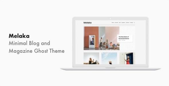 Melaka v1.0.1 - Blog and Magazine Ghost Theme