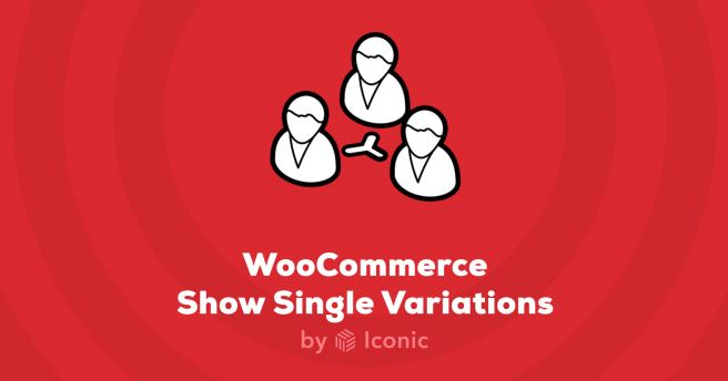 Iconic WooCommerce Show Single Variations