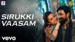 Sirukki Vaasam Lyrics