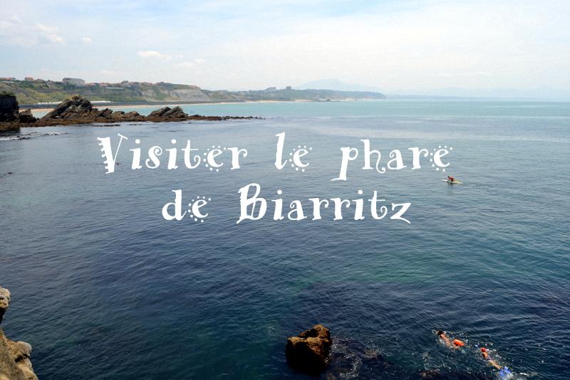 visiter-le-phare-de-biarritz