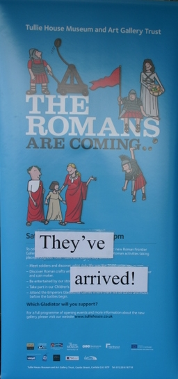 Tullie House Banner, The Romans Have Arrived!