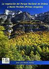 La vegetación del Parque Nacional de Ordesa y Monte Perdido, 2ª Ed.
