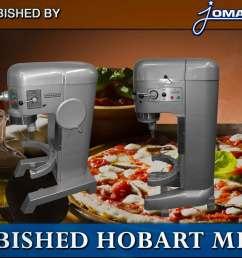 buy a refurbished hobart mixer jomarc [ 1920 x 1080 Pixel ]