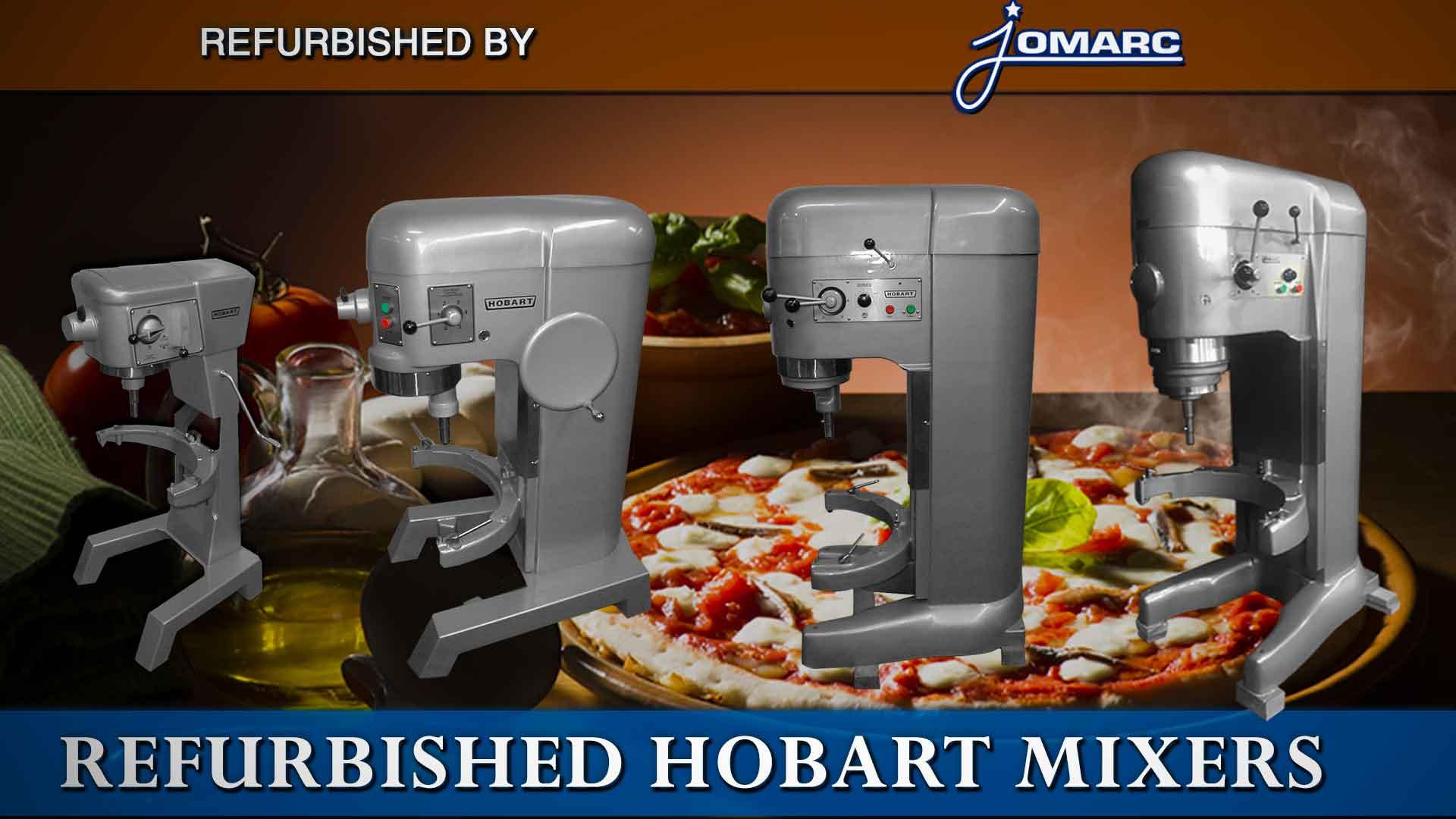 hight resolution of buy a refurbished hobart mixer jomarc