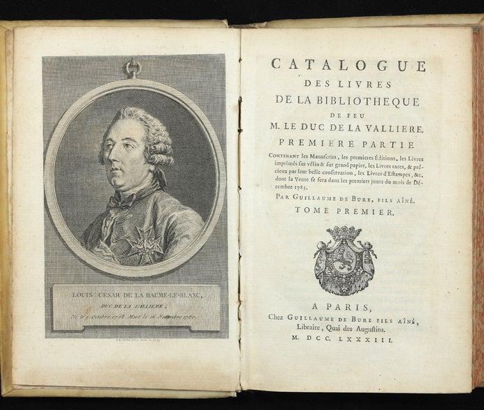 catalogue des livres de la bibliotheque de feu m le duc de la valliere premiere partie contenant les manuscrits les premieres editions les livres