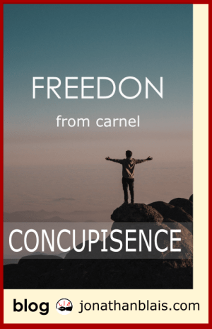 Freedom from Carnal Concupiscence