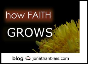 How Faith Grows