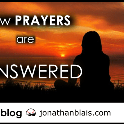How Prayers are Answered