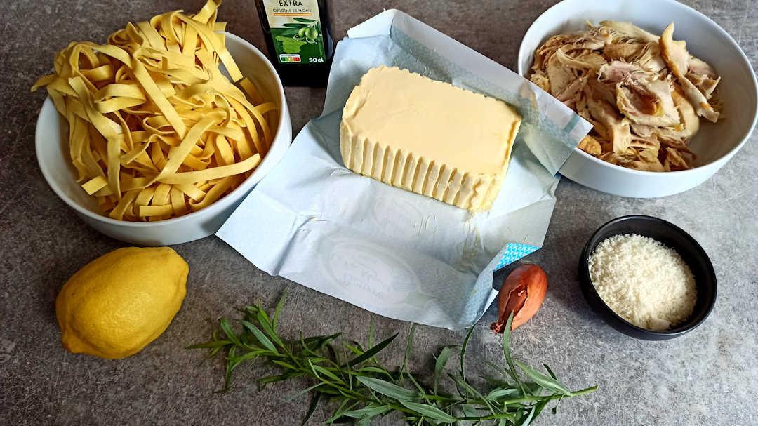 Les ingrédients des tagliatelles au poulet citron estragon