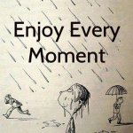 Enjoy Every Second