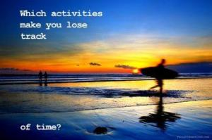 activities lose track of time