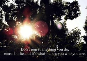 have regret
