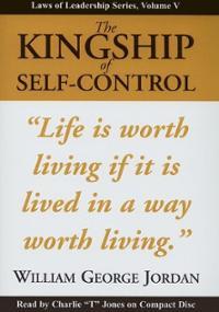 kingship-self-control-william-george-jordan-cd-cover-art