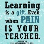 Pain Is a Teacher