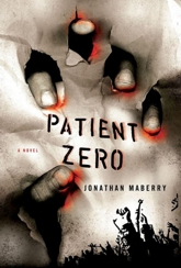 Patient Zero, a Joe Ledger Novel by Jonathan Maberry