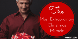 The Most Extraordinary Christmas Miracle