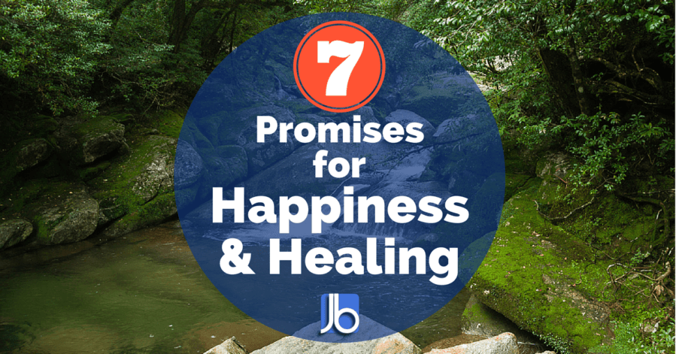 7 Promises for Happiness and Healing
