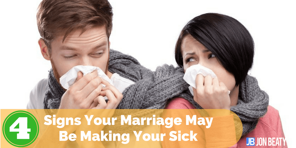 4 Signs Your Marriage May Be Making You Sick